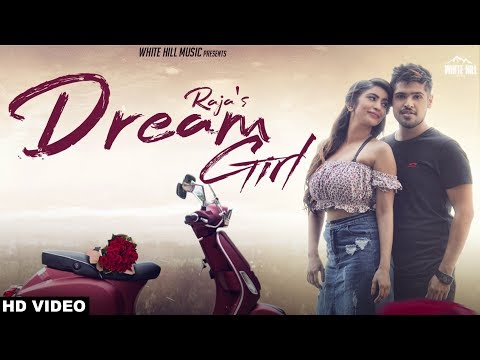Dream Girl (Full Song) Raja - Punjabi Song