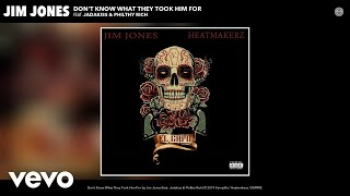 Jim Jones - Don't Know What They Took Him For (Audio) ft. Jadakiss, Philthy Rich
