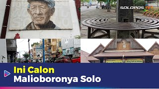Ini Jalan yang Bakal Jadi Malioboro Versi Solo | Berita Surakarta