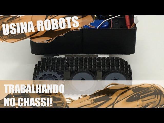 TRABALHANDO NO CHASSI | Usina Robots US-2 #081