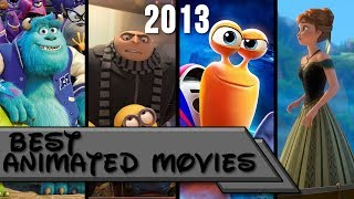 Top 10 | Best Animated Movies of 2013 💰💵