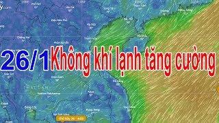 Dự báo thời tiết 24/1 : Bắc Bộ hửng nắng nhiệt độ tăng nhẹ