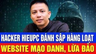 Hieupc Đánh Sập Hàng Loạt Website Mạo Danh, Lừa Đảo
