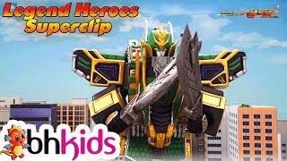 Siêu Nhân Hiệp Sĩ Huyền Thoại Legend Heroes - Superclip 1