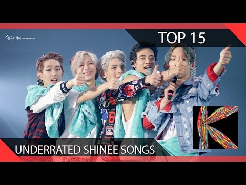 Top 15 Underrated SHINee Songs