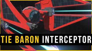Is this the BEST First Order Starfighter? | First Order TIE Baron Interceptor | Star Wars Ships