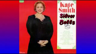Kate Smith   Silver Bells