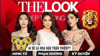 Phạm Hương Minh Tú Kỳ Duyên Ai sẽ đóng vai hoa hậu thân thiện tại the look Việt nam