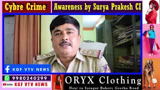 KGF VTV NEWS- Cyber Crime Awareness by CI Surya Prakesh Episode No:1