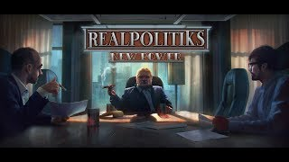 New Power coming to Realpolitiks