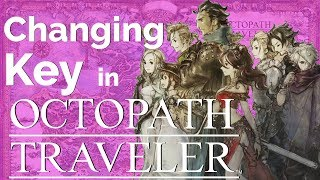 How Octopath Traveler Changes Key
