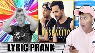 DESPACITO Lyric Prank On REACTION TIME