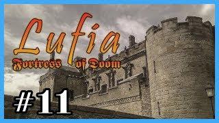 Lufia & the Fortress of Doom #11 | Walktrough