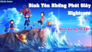 [Nightcore] Bình Yên Những Phút Giây - Sơn Tùng M-TP
