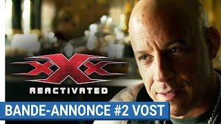 Xxx : reactivated :  bande-annonce 2 VOST