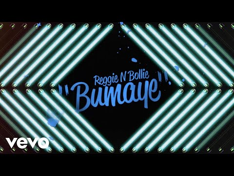 Reggie 'N' Bollie - Bumaye (Lyric Video)