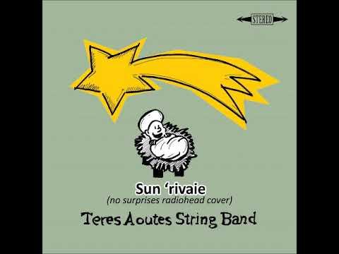 Teres Aoutes String Band - Sun 'rivaie