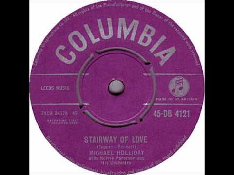 Michael Holliday - Stairway Of Love