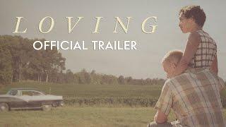 Loving - In Theaters Nov 4