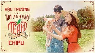 Chi Pu | MỜI ANH VÀO TEAM (❤️) EM - M/V MAKING (치푸)