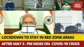 Lockdown to continue in red zones after May 3: PM Modi..