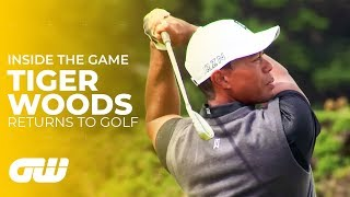 The Return of Tiger Woods | Inside The Game | Golfing World