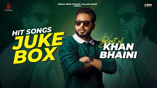 Best Of Khan Bhaini 2020 Juke Box