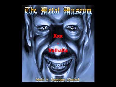 Metal Museum Vol.1 Xxx - Valhalla . POWER METAL