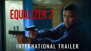 The Equalizer 2 2018 Movie Trailer