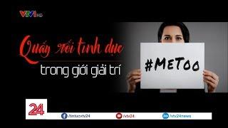 Lên tiếng khi bị quấy rối tình dục! #MeToo - Tin Tức VTV24