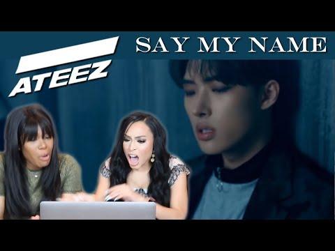 ATEEZ - SAY MY NAME MV REACTION