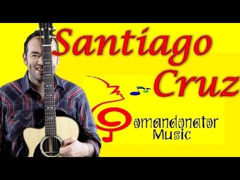 SANTIAGO CRUZ MIX - LO MEJOR (Comandonat®r Music)