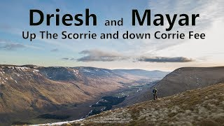 Driesh and Mayar - Up The Scorrie and down Corrie Fee