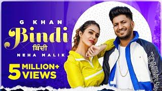 Bindi – G Khan Ft Neha Malik Video HD