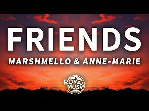 Marshmello, Anne-Marie - Friends (Lyrics)