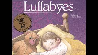Lullaby for Teddy - A Child's Gift of Lullabyes (Lyrics)