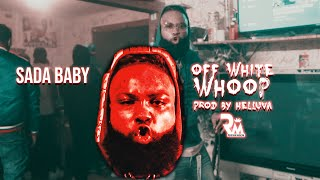 Sada Baby - Off White Whoop | Prod By Helluva | (Official Video) Dir By Richtown Magazine