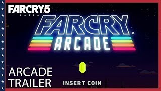 Far Cry 5 - Arcade Trailer