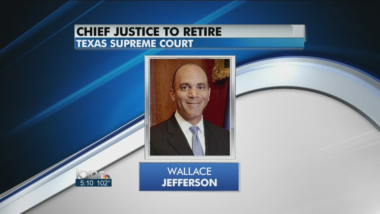 Jefferson To Resign As Chief Justice Of Texas Supreme Court - Smashpipe Entertainment