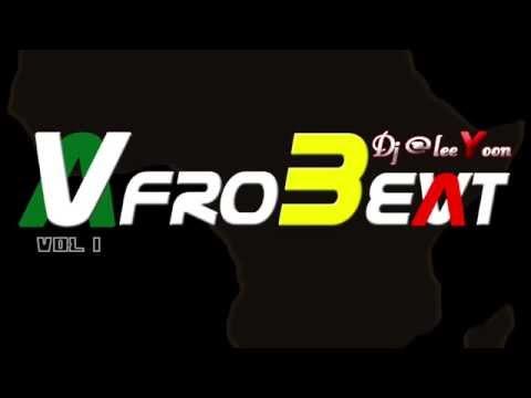 Baixar Afrobeat Vol 1 By Dj @leeYoon