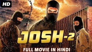 JOSH 2 (2019) New Released Full Hindi Dubbed Movie | New Movies 2019 | South Movie 2019 - YouTube