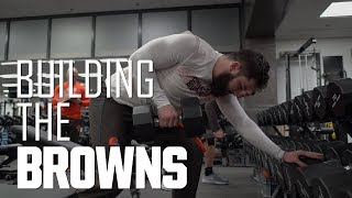An inside look at the Browns off season workout program | Building the Browns