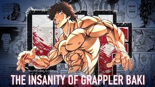 The Insanity of Grappler Baki and Why You Should Care