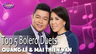 Top 5 BOLERO   Quang Lê & Mai Thiên Vân Duet