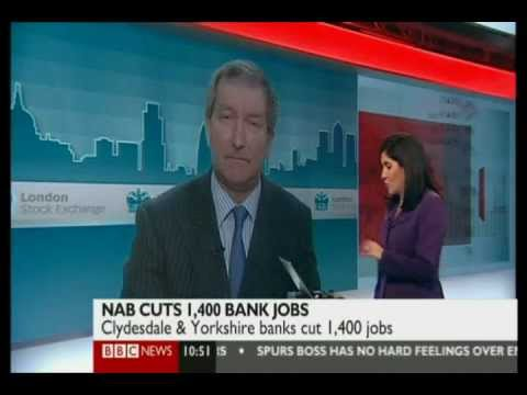 National Australia Bank makes job cuts in UK at Clydesdale & Yorkshire BBC News Channel 30.04.2012