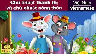 Chú chuột thành thị và chú chuột nông thôn |Chuyen co tich| Truyện cổ tích | Truyện cổ tích việt nam