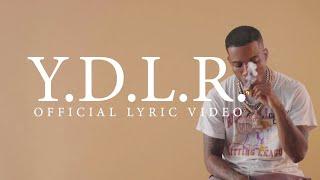 Tory Lanez - Y.D.L.R. [Official Lyric Video]