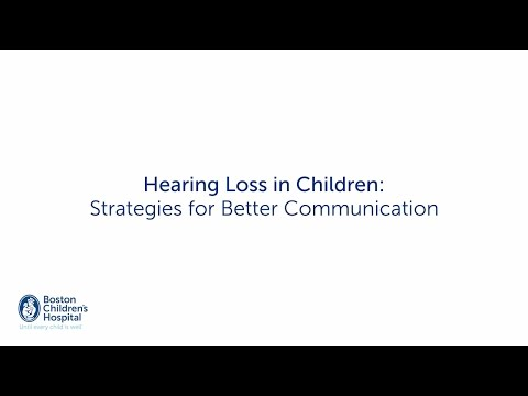 Hearing Loss in Children: Strategies for Better Communication | Boston Children's Hospital