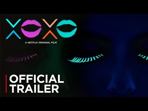 XOXO - Official Trailer
