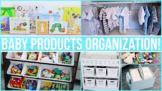 ULTIMATE BABY ORGANIZATION! Toys, Clothes, Diaper Bag, Stroller + MORE!